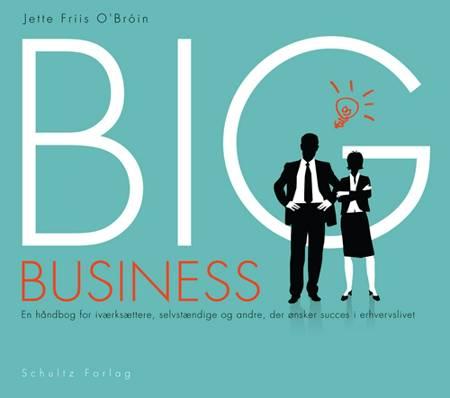 Big Business af Jette Friis O´Bróin