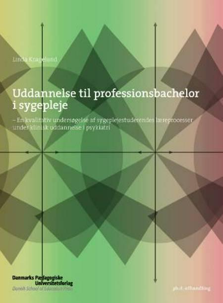 Uddannelse til professionsbachelor i sygepleje af Linda Kragelund