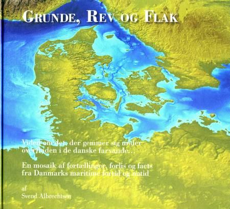 Grunde, Rev og Flak af Svend Albrechtsen