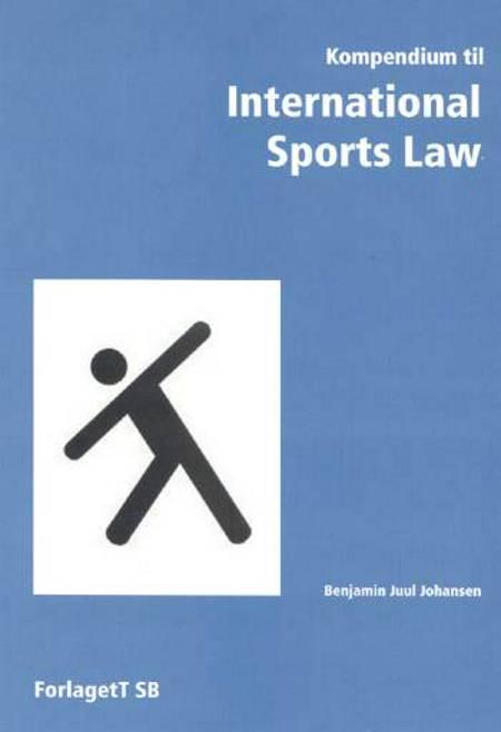 Kompendium til International sports law af Benjamin Juul Johansen