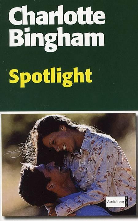 Spotlight af Charlotte Bingham