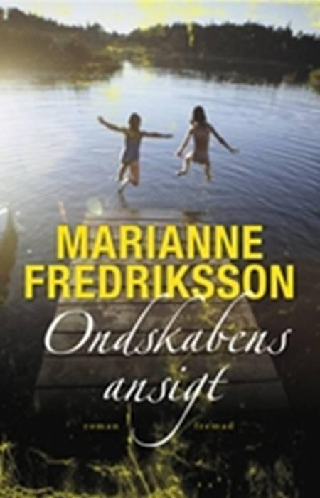Ondskabens ansigt af Marianne Fredriksson