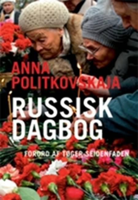 Russisk dagbog af Anna Politkovskaja