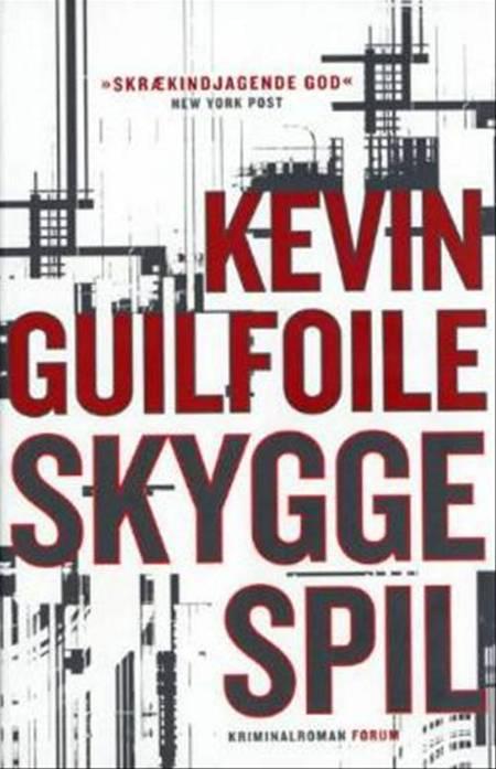 Skyggespil af Kevin Guilfoile