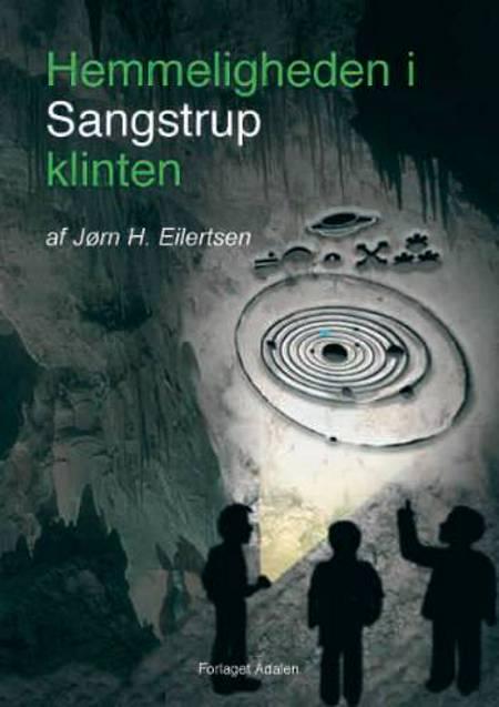 Hemmeligheden i Sangstrup klinten af Jørn H. Eilertsen