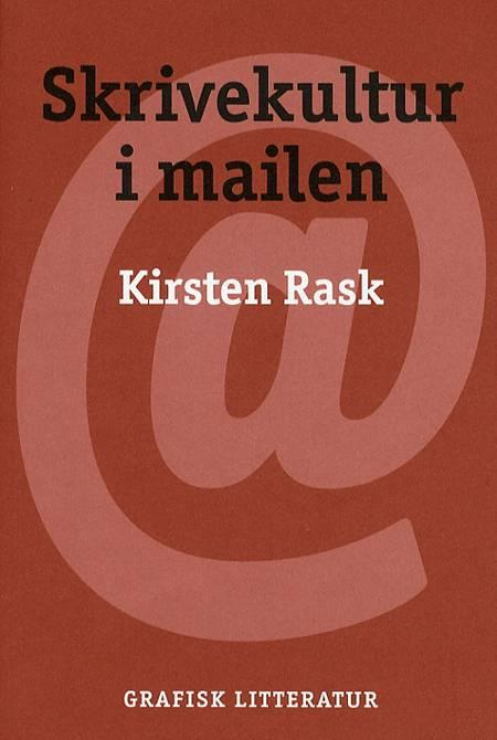 Skrivekultur i mailen af Kirsten Rask