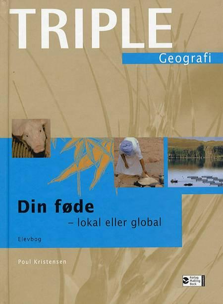Din føde - lokal eller global af Poul Kristensen