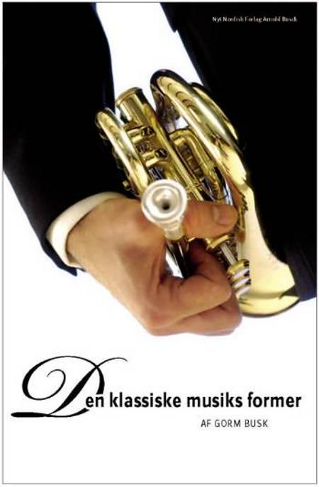 Den klassiske musiks former af Gorm Busk
