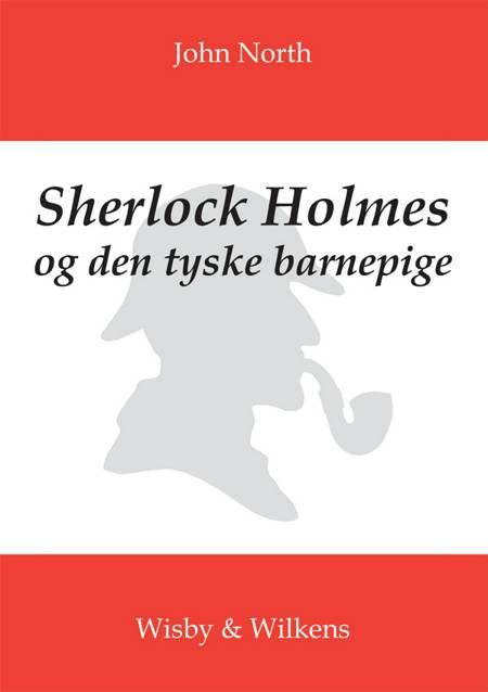 Sherlock Holmes og den tyske barnepige af John North