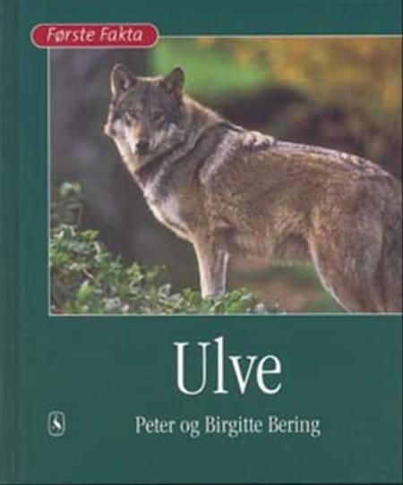 Ulve af Birgitte Bering og Peter Bering