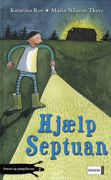 Hjælp Septuan af Katarina Ros