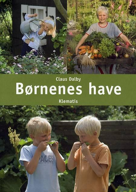 Børnenes have af Claus Dalby
