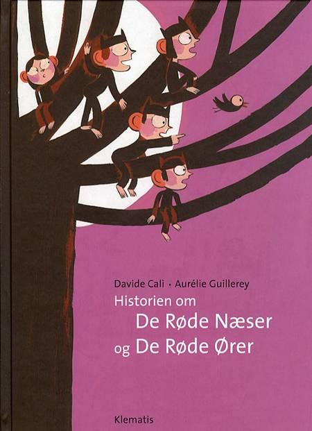 Historien om De Røde Næser og De Røde Ører af Davide Calì