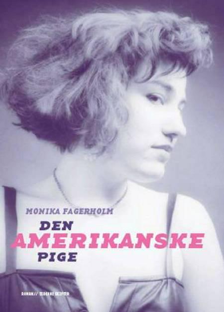 Den amerikanske pige af Monika Fagerholm