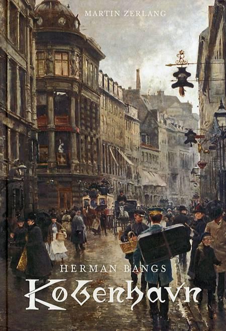 Herman Bangs København af Martin Zerlang
