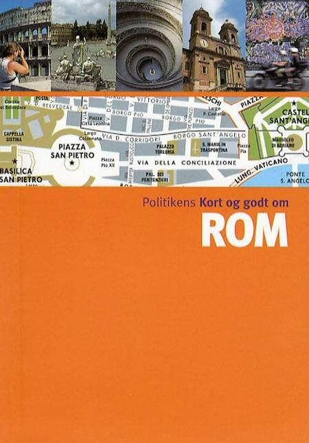 Politikens Kort og godt om Rom af Mélani Le Bris og Assia Rabinowitz m.fl.