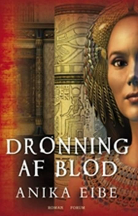 Dronning af blod af Anika Eibe