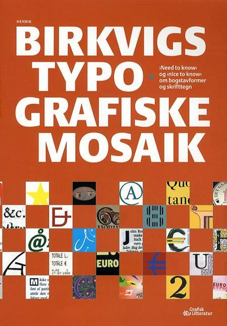 Henrik Birkvigs typografiske mosaik af Henrik Birkvig