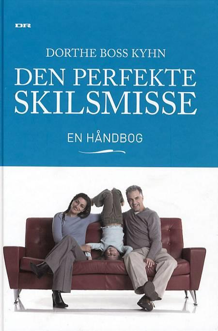 Den perfekte skilsmisse af Dorthe Boss Kyhn