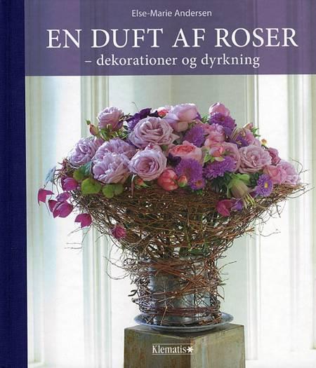 En duft af roser af Else Marie Andersen og Else-Marie Andersen
