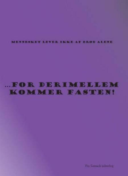 For derimellem kommer fasten! af Samuel Færgemand Mikkelsen