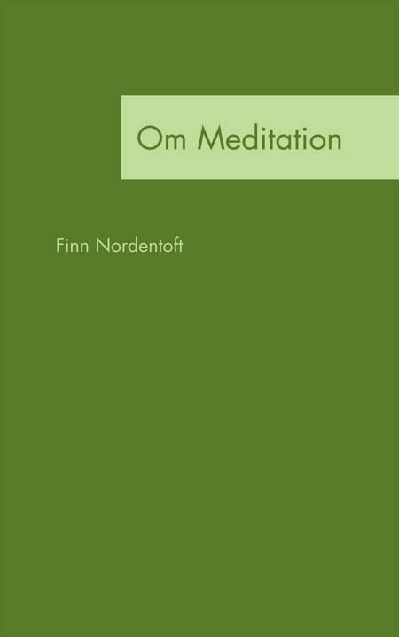 Om Meditation af Finn Nordentoft