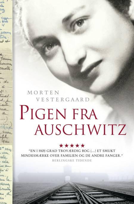 Pigen fra Auschwitz af Morten Vestergaard