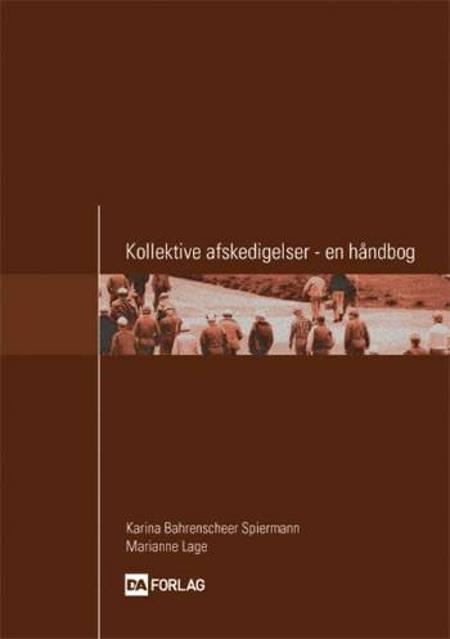 Kollektive afskedigelser af Karina Bahrenscheer Spiermann og Marianne Lage