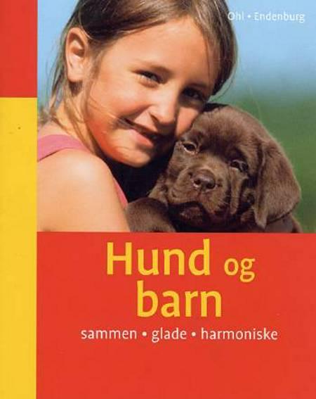 Hund og barn af Ohl, Endenburg Ohl og Endenburg