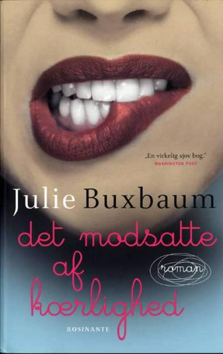 Det modsatte af kærlighed af Julie Buxbaum