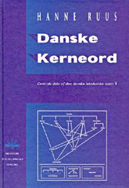 Danske kerneord af Hanne Ruus