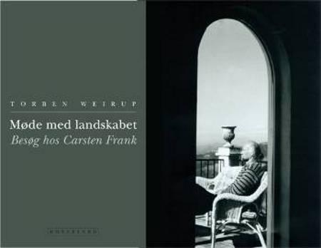 Møde med landskabet af Torben Weirup og Carsten Frank