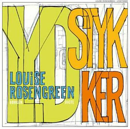 Lydstykker af Louise Rosengreen