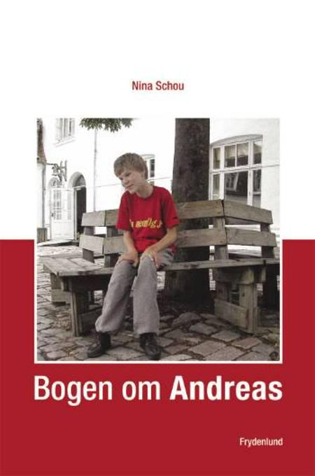 Bogen om Andreas af Nina Schou