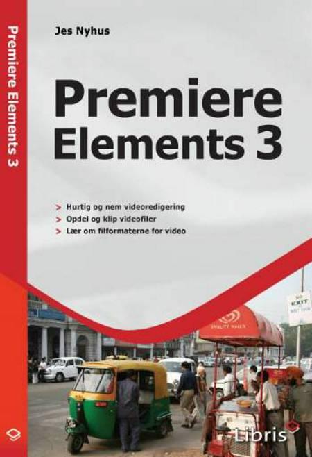 Premiere Elements 3 af Jes Nyhus