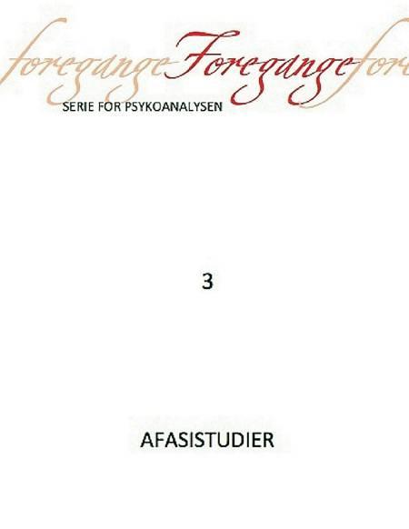 Foregange nr. 3 - Afasistudier af Freuds Agorá