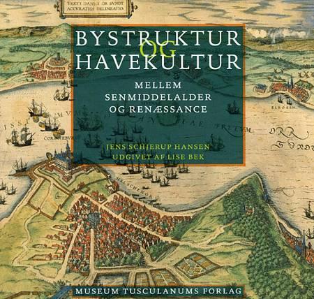 Bystruktur og havekultur af Jens Schjerup Hansen