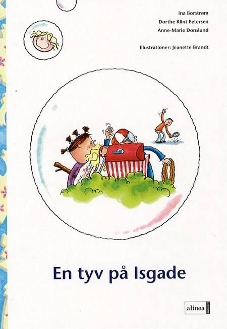 En tyv på Isgade af Anne-Marie Donslund, Dorthe Klint Petersen og Ina Borstrøm