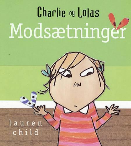 Charlie og Lolas modsætninger af Lauren Child