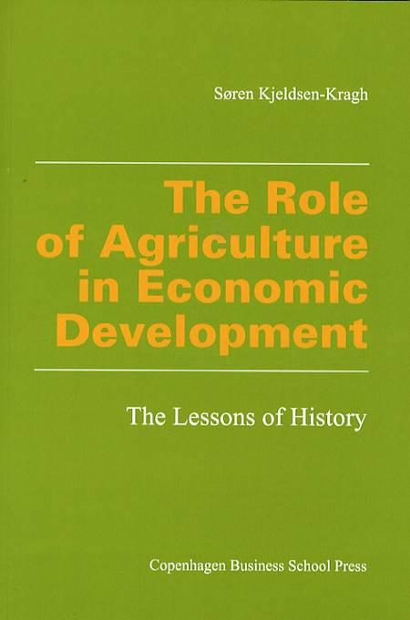 The role of agriculture in economic development af Søren Kjeldsen-Kragh og Søren Kjeldsen Kragh