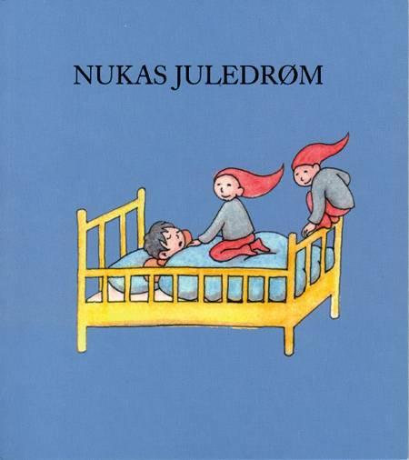 Nukas juledrøm af Ulla Lehnfelt