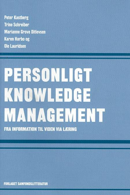 Personligt knowledge management af Peter Kastberg