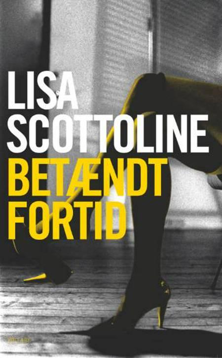 Betændt fortid af Lisa Scottoline