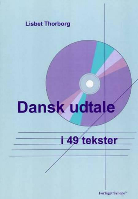 Dansk udtale i 49 tekster af Lisbet Thorborg