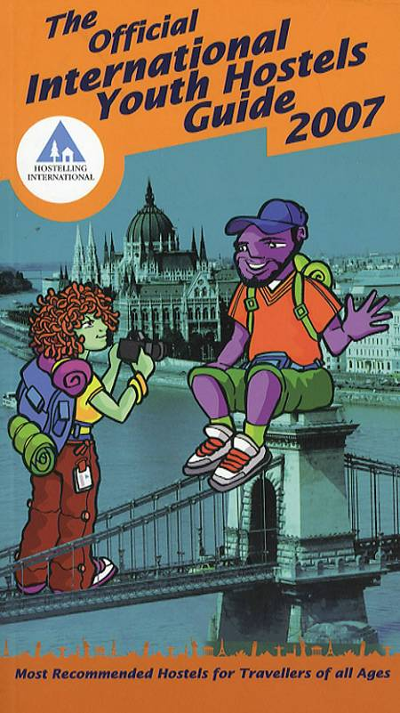 The official International Youth Hostel Guide 2007