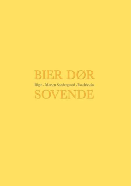 Bier dør sovende af Morten Søndergaard
