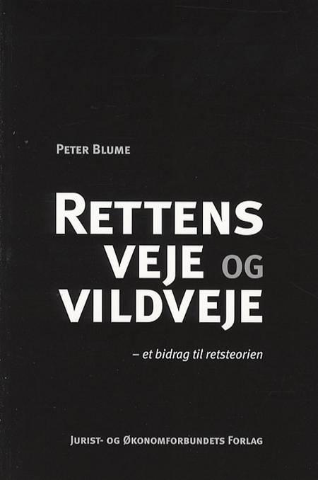 Rettens veje og vildveje af Peter Blume
