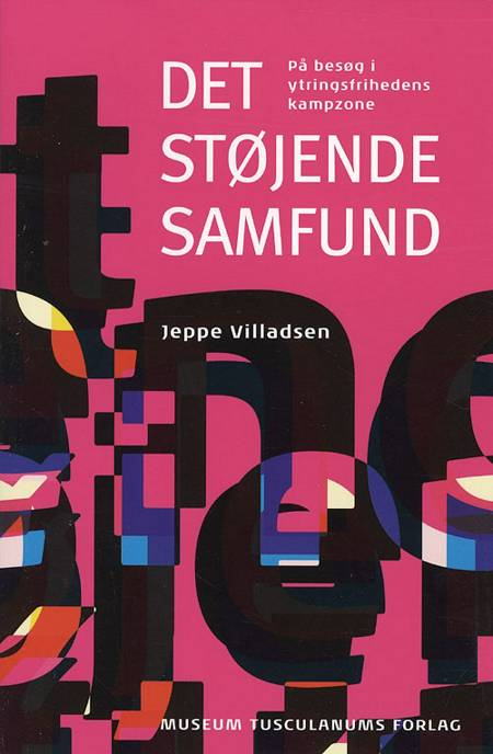 Det støjende samfund af Jeppe Villadsen