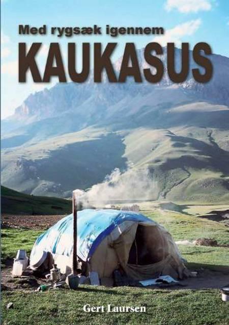 Med rygsæk igennem Kaukasus af Gert Laursen