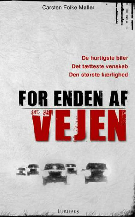 For enden af vejen af Carsten Folke Møller